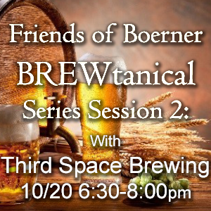 BREWtanical Series Session 2: Third Space Brewing