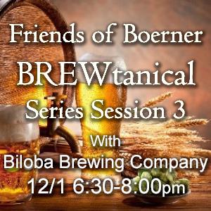BREWtanical Session 3: Biloba Brewing Company