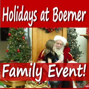Celebrate Holidays at Boerner on December 6th!