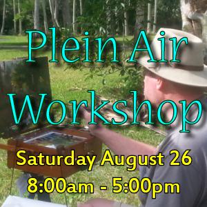 Plein Air Workshop Sat. 8/26, 8a-5p