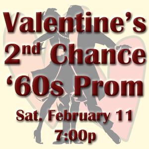 Valentine's 2nd Chance '60s Prom